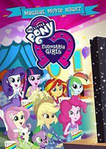 My Little Pony: Equestria Girls – Magical Movie Night