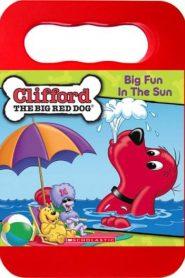 Clifford the Big Red Dog: Big Fun In The Sun