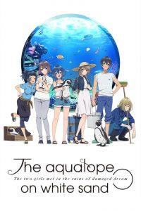 The Aquatope on White Sand: Season 1