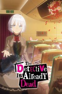 The Detective Is Already Dead: Season 1