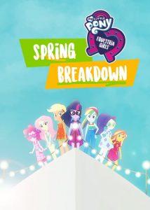 My Little Pony: Equestria Girls – Spring Breakdown