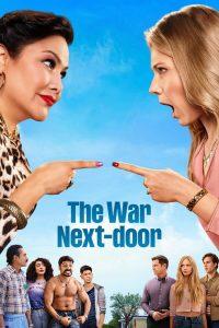 The War Next-door: Season 1