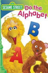 Sesame Street: Do the Alphabet