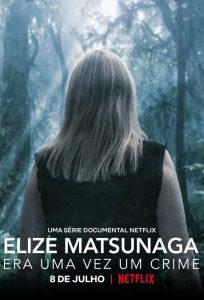 Elize Matsunaga: Once Upon a Crime: Season 1
